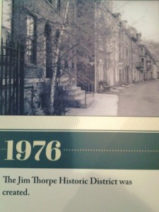 PMVB Visitor Center Timeline shows a 1976 image of the Times House, Stone Row and historic Race Street, at the time Jim Thorpe garnered Historic District designation.